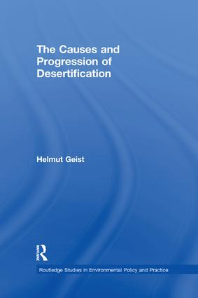 The Causes and Progression of Desertification: 1st Edition (Paperback) book cover