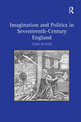 Imagination and Politics in Seventeenth-Century England