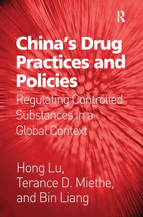 China's Drug Practices and Policies: Regulating Controlled Substances in a Global Context book cover