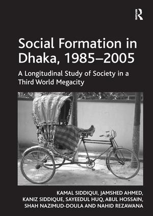 Social Formation in Dhaka, 1985-2005