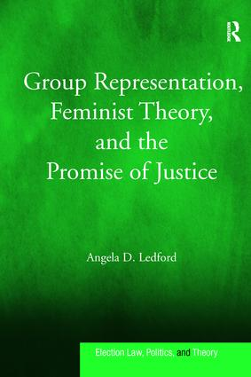 Group Representation, Feminist Theory, and the Promise of Justice: 1st Edition (Paperback) book cover