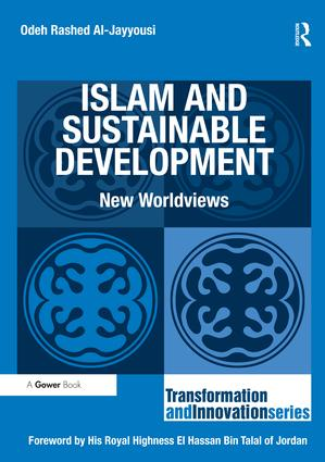 Islam and Sustainable Development: New Worldviews book cover