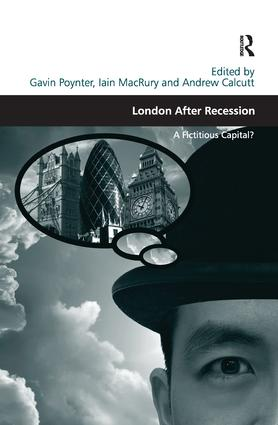 London After Recession: A Fictitious Capital?, 1st Edition (Paperback) book cover