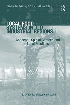 Local Food Systems in Old Industrial Regions (Paperback) book cover