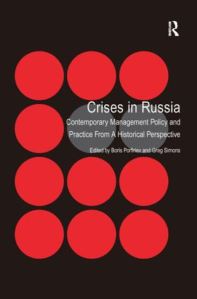 Crises in Russia: Contemporary Management Policy and Practice From A Historical Perspective, 1st Edition (Paperback) book cover