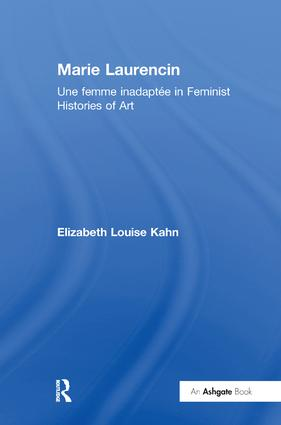 Marie Laurencin: Une femme inadaptée in Feminist Histories of Art book cover