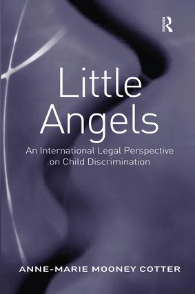 Little Angels: An International Legal Perspective on Child Discrimination book cover