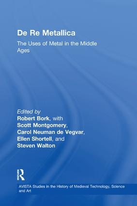 De Re Metallica: The Uses of Metal in the Middle Ages book cover