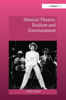 Musical Theatre, Realism and Entertainment: 1st Edition (Paperback) book cover