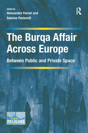 The Burqa Affair Across Europe: Between Public and Private Space book cover