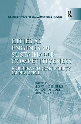 Cities as Engines of Sustainable Competitiveness: European Urban Policy in Practice, 1st Edition (Paperback) book cover