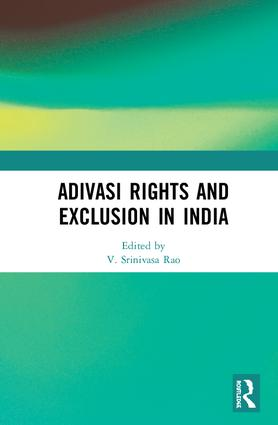 Adivasi Rights and Exclusion in India book cover