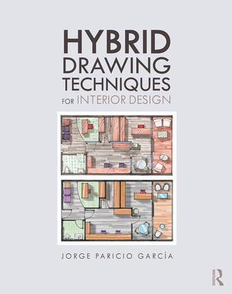 Hybrid Drawing Techniques for Interior Design book cover