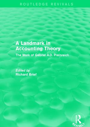 Routledge Revivals: A Landmark in Accounting Theory (1996): The Work of Gabriel A.D. Preinreich, 1st Edition (Hardback) book cover