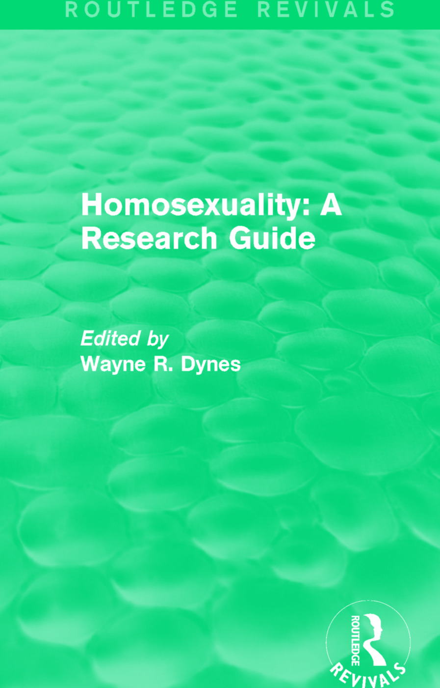 Routledge Revivals: Homosexuality: A Research Guide (1987): 1st Edition (Paperback) book cover