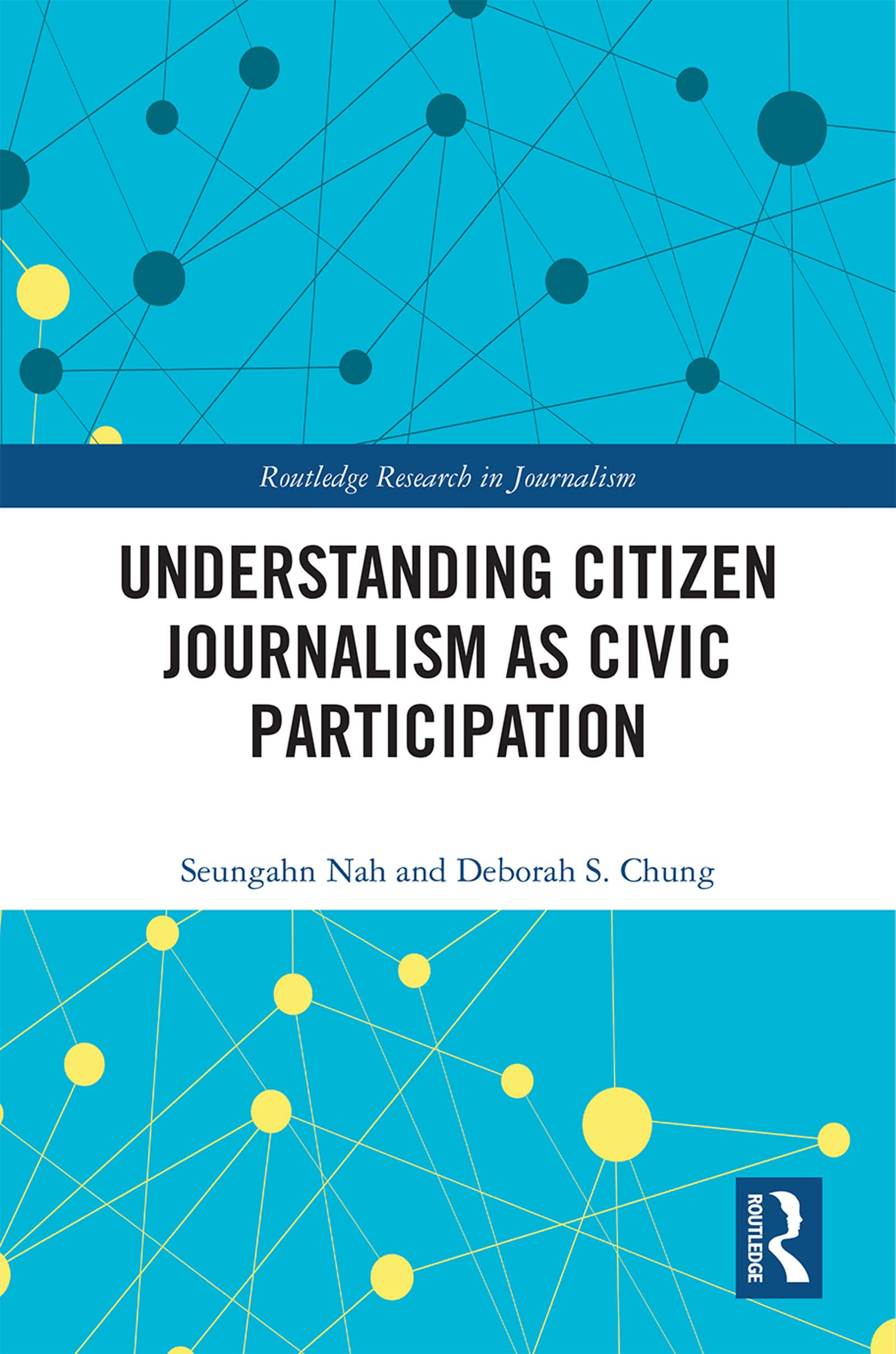 Understanding Citizen Journalism as Civic Participation book cover