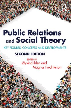 Public Relations and Social Theory: Key Figures, Concepts and Developments book cover