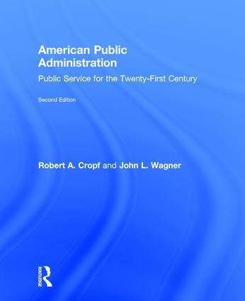 American Public Administration: Public Service for the Twenty-First Century book cover