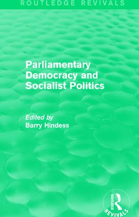 Routledge Revivals: Parliamentary Democracy and Socialist Politics (1983): 1st Edition (Paperback) book cover