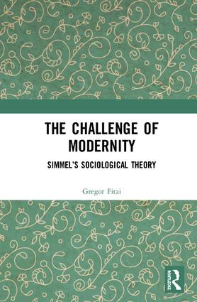 The Challenge of Modernity: Simmel's Sociological Theory book cover