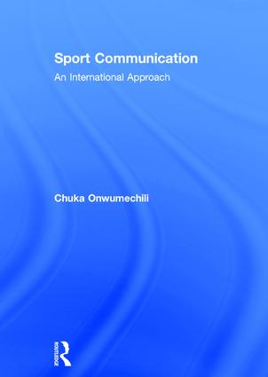 Sport Communication: An International Approach, 1st Edition (Hardback) book cover