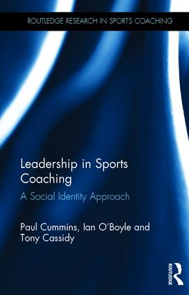 Leadership in Sports Coaching: A Social Identity Approach book cover