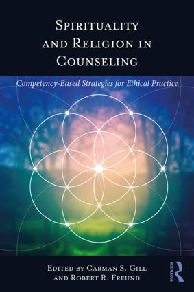 Spirituality and Religion in Counseling: Competency-Based Strategies for Ethical Practice, 1st Edition (Paperback) book cover