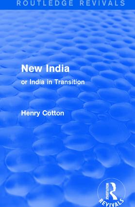 Routledge Revivals: New India (1909): or India in Transition book cover