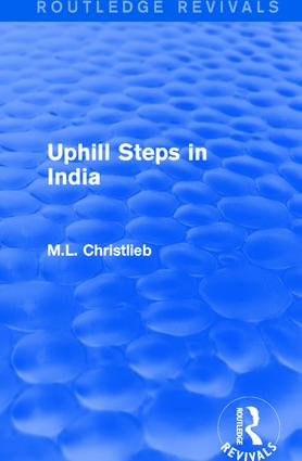 Routledge Revivals: Uphill Steps in India (1930) book cover