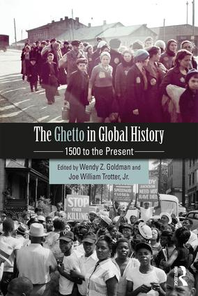 The Ghetto in Global History: 1500 to the Present (Paperback) book cover