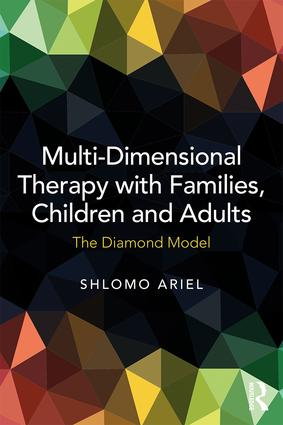 Multi-Dimensional Therapy with Families, Children and Adults: The Diamond Model (Paperback) book cover