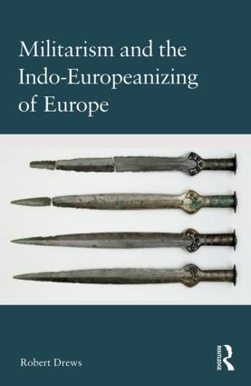 Militarism and the Indo-Europeanizing of Europe book cover