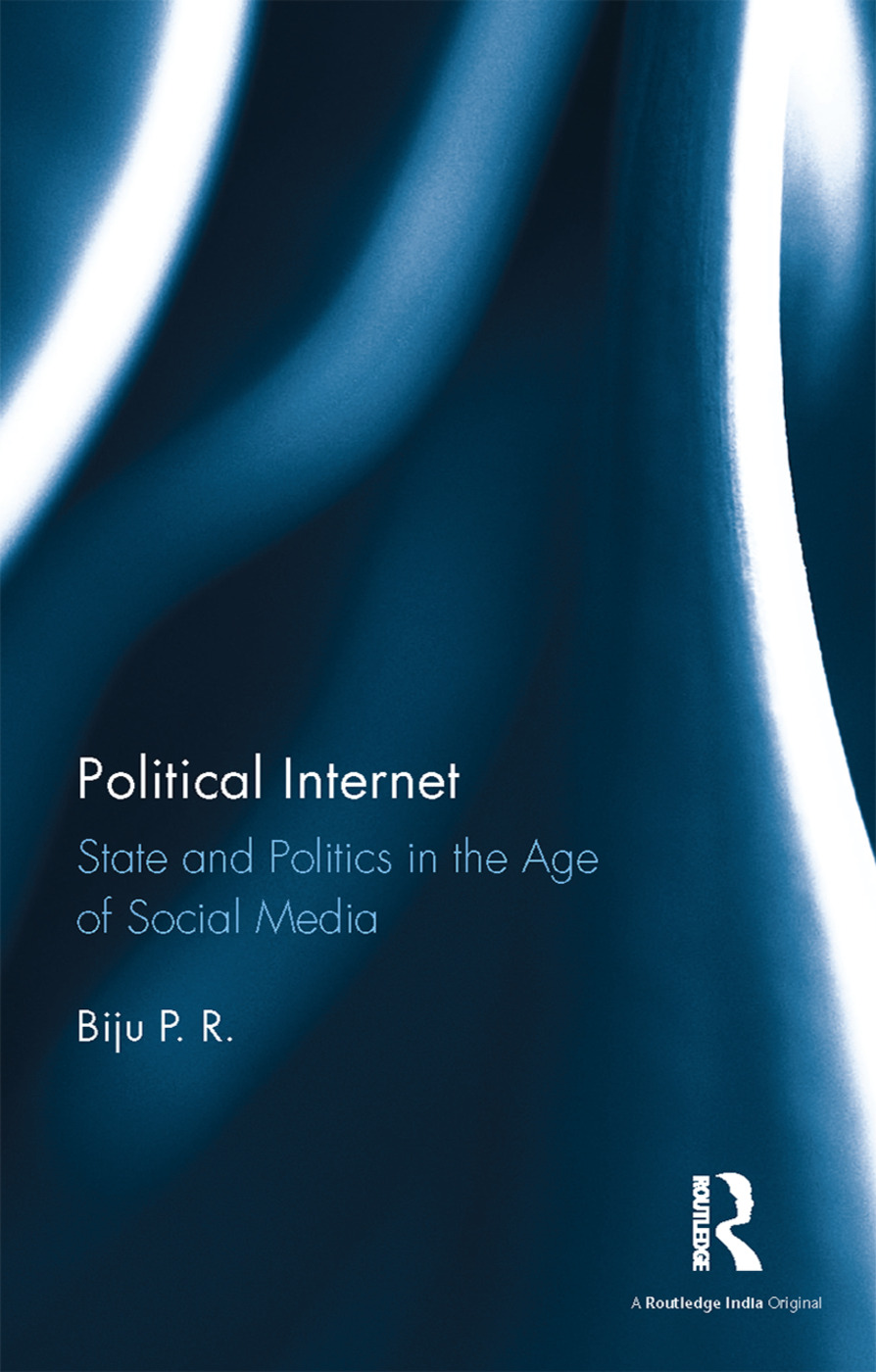 Political Internet: State and Politics in the Age of Social Media (e-Book) book cover