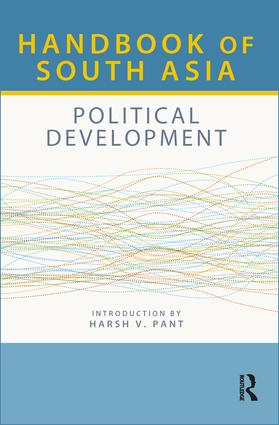 Handbook of South Asia: Political Development: 1st Edition (Hardback) book cover