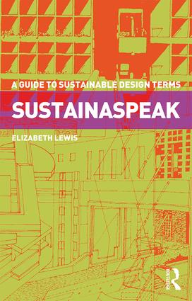 Sustainaspeak: A Guide to Sustainable Design Terms book cover
