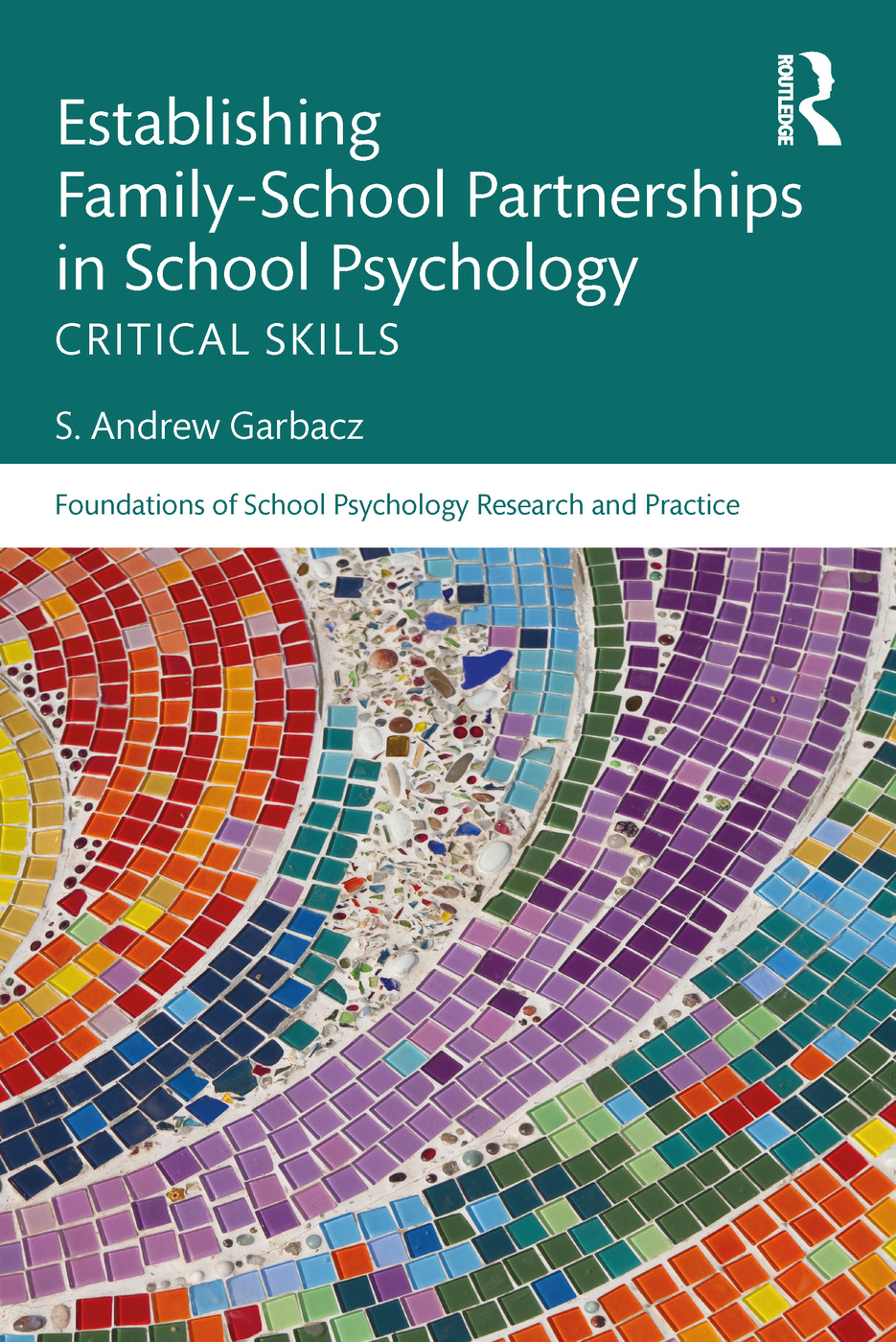 Establishing Family-School Partnerships in School Psychology: Critical Skills book cover