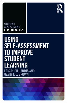 Using Self-Assessment to Improve Student Learning: 1st Edition (Paperback) book cover