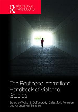 The Routledge International Handbook of Violence Studies book cover