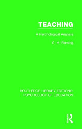 Teaching: A Psychological Analysis book cover