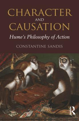 Character and Causation: Hume's Philosophy of Action book cover
