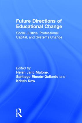 Future Directions of Educational Change: Social Justice, Professional Capital, and Systems Change, 1st Edition (Hardback) book cover