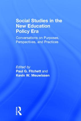 Social Studies in the New Education Policy Era: Conversations on Purposes, Perspectives, and Practices book cover