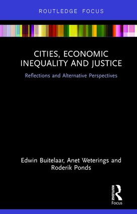 Cities, Economic Inequality and Justice: Reflections and Alternative Perspectives book cover