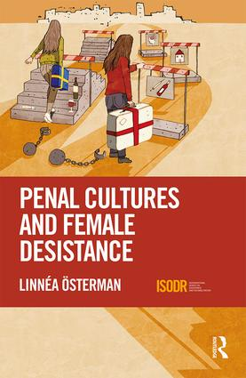 Penal Cultures and Female Desistance book cover