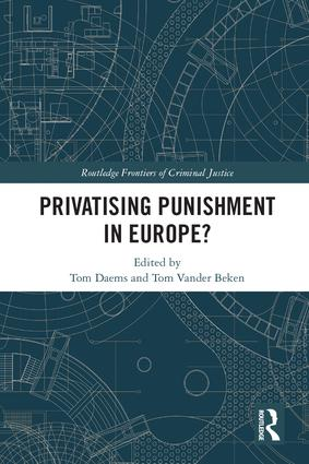 Privatising Punishment in Europe? book cover