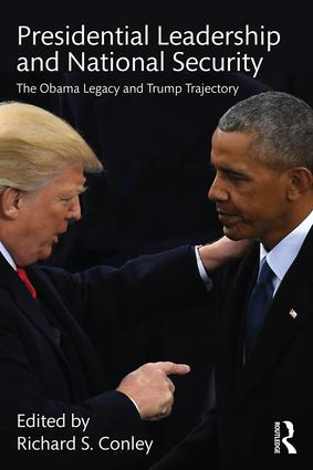 Presidential Leadership and National Security: The Obama Legacy and Trump Trajectory book cover