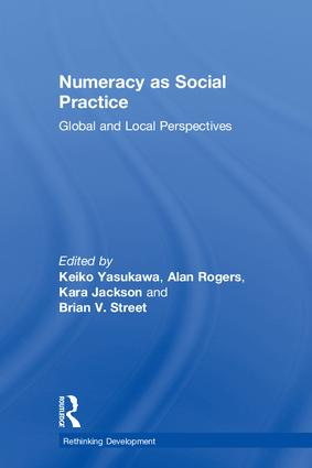 Numeracy as Social Practice: Global and Local Perspectives book cover
