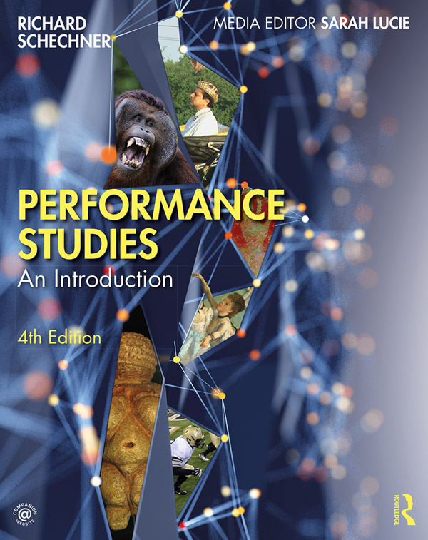 Performance Studies: An Introduction, 4th Edition (Paperback) book cover