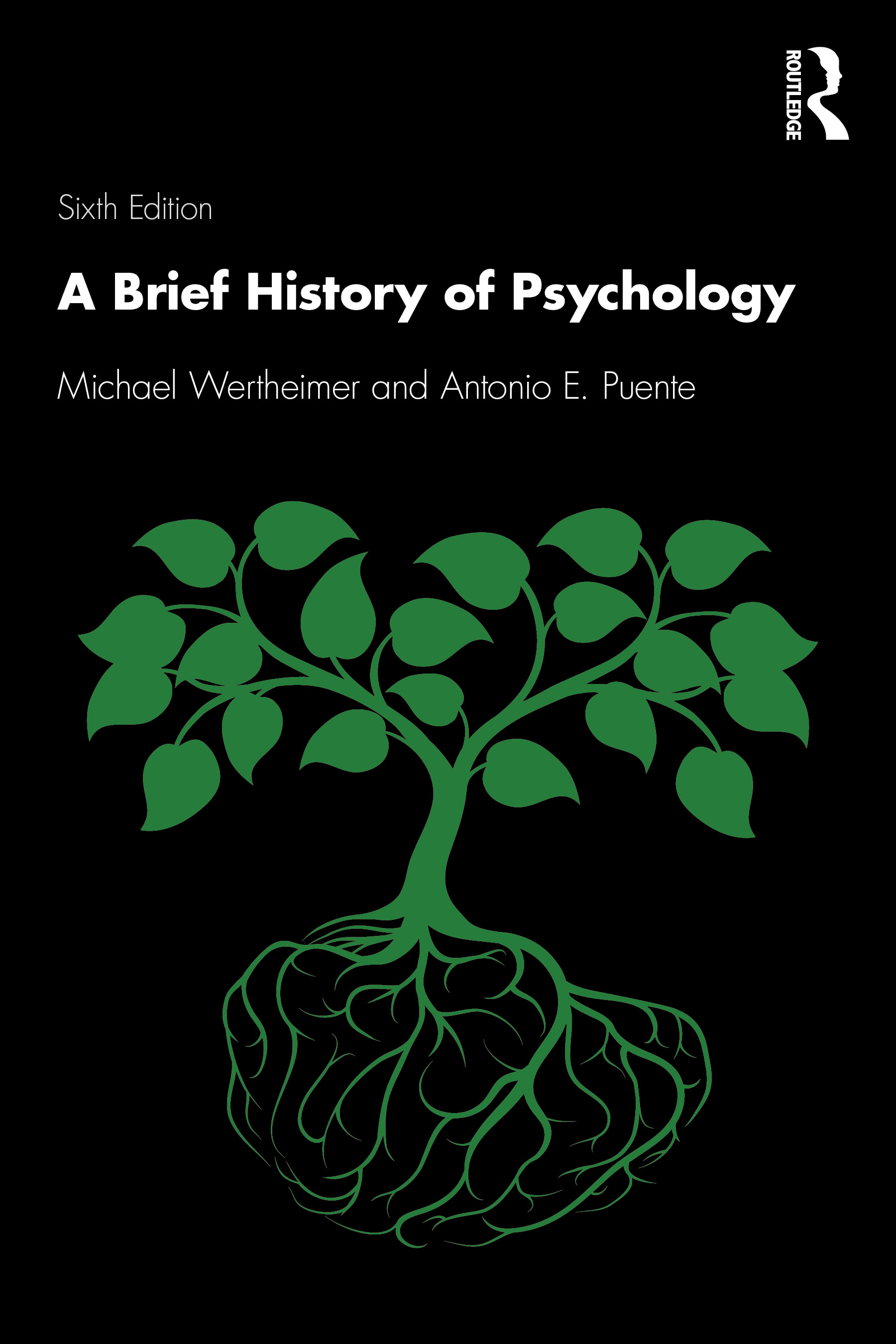 A Brief History of Psychology: 6th Edition (Paperback) book cover