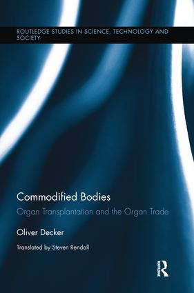 Commodified Bodies: Organ Transplantation and the Organ Trade book cover
